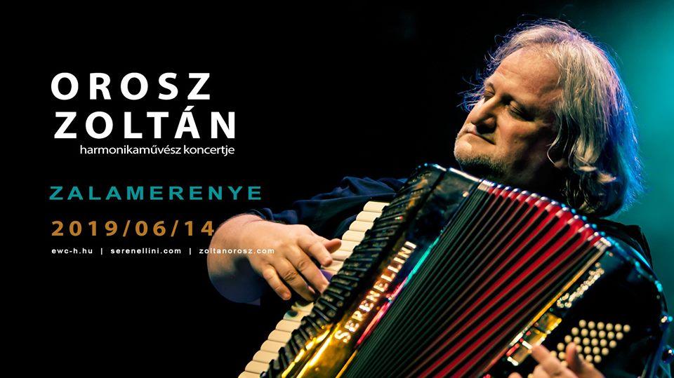 Programajánló: Orosz Zoltán harmonikaművész koncertje – Zalamerenye – június 14.