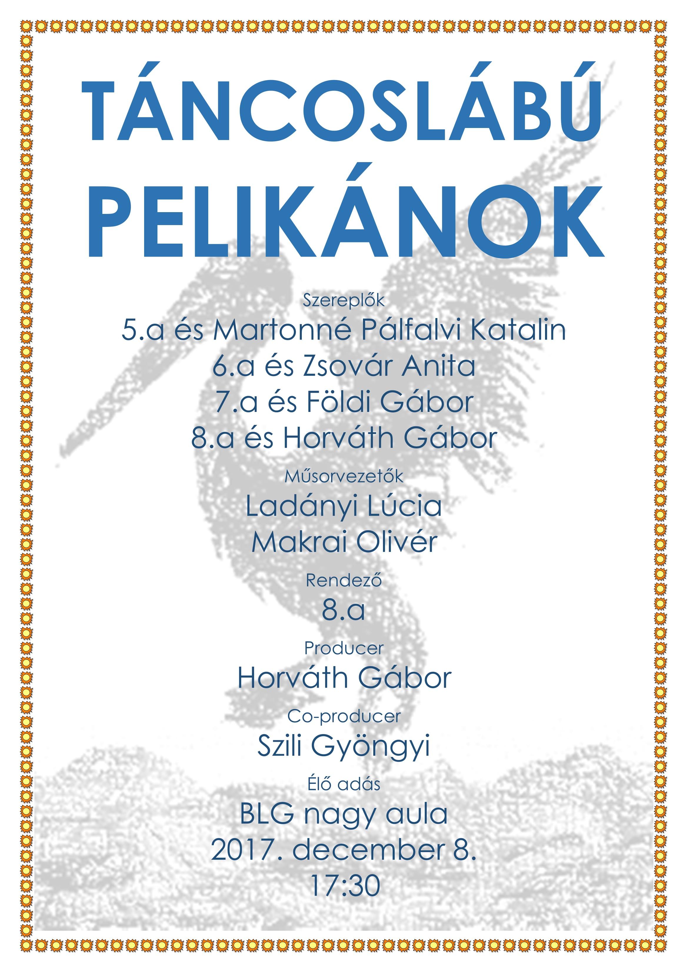 Táncoslábú Pelikánok