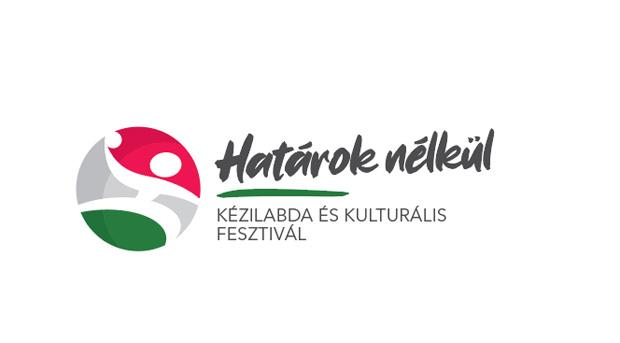 """2021-ben """"Határok nélkül"""" – kézilabda és kulturális fesztivál"""