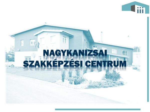 Nagykanizsai Szakképzési Centrum szakmai képzései